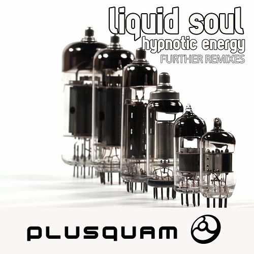 Hypnotic Energy Further by Liquid Soul