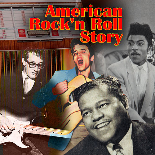 The American Rock 'n Roll Story von Various Artists