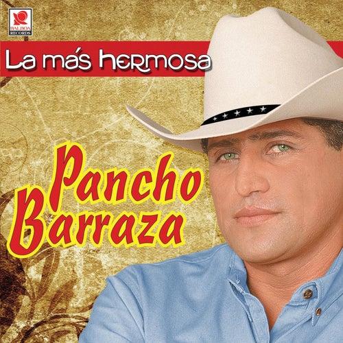 La Mas Hermosa de Pancho Barraza