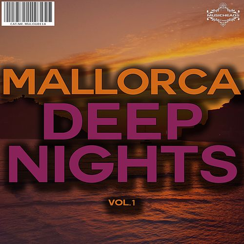 Mallorca Deep Nights, Vol. 1 von Various Artists