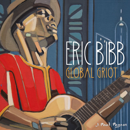 Global Griot by Eric Bibb