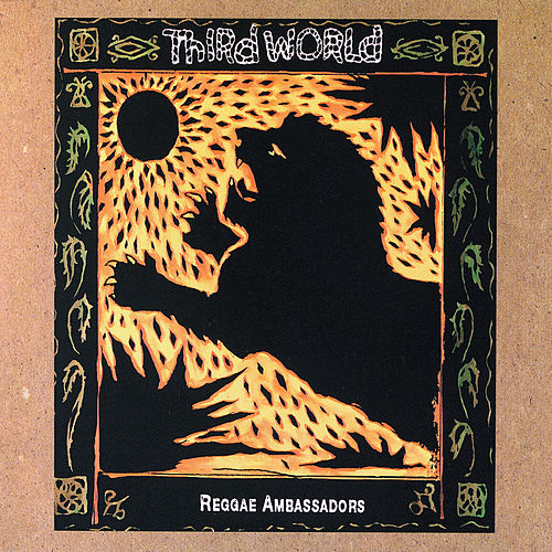 Reggae Ambassadors: 20th Anniversary Collection von Third World