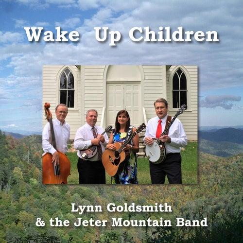 Wake up Children von Lynn Goldsmith and the Jeter Mountain Band