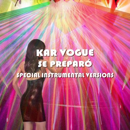 Se Preparó (Extended Instrumental Versions [Tribute To Ozuna]) by Kar Vogue