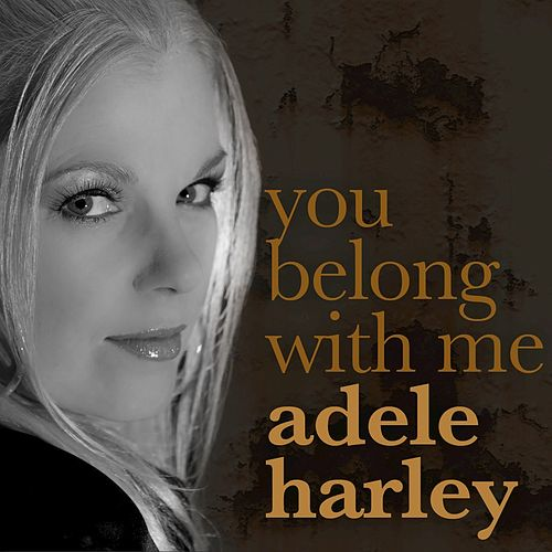 You Belong With Me (Reggae Version) by Adele Harley
