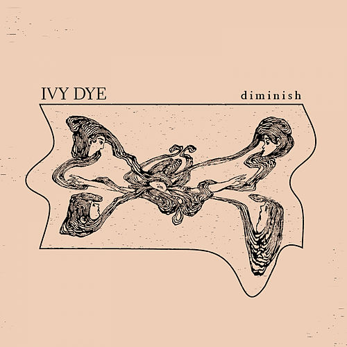 Diminish by Ivy Dye