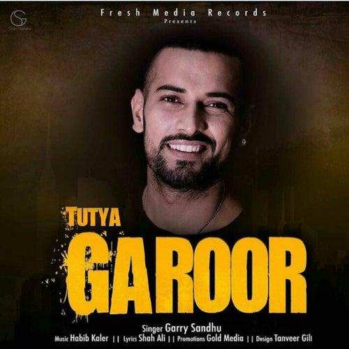 Tutya Garoor de Garry Sandhu