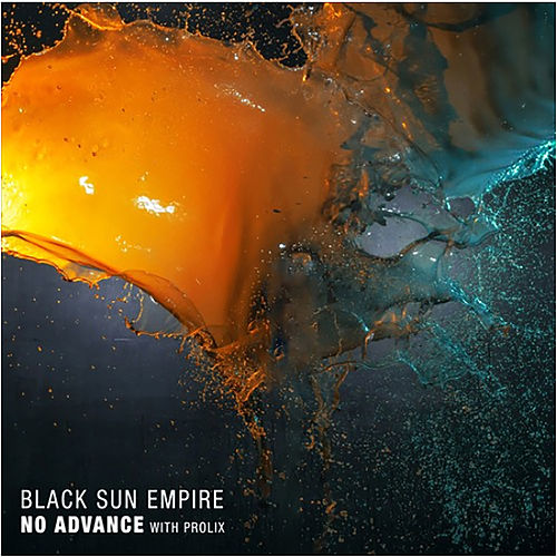 No Advance by Black Sun Empire