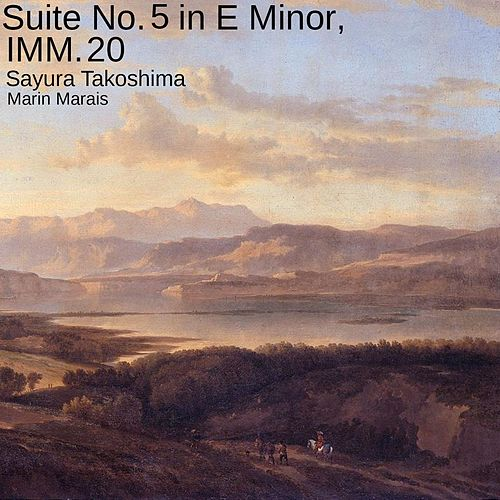 Suite No. 5 in E Minor, IMM. 20 de Sayura Takoshima