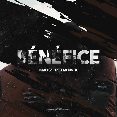Bénéfice (feat. Mous-K) - Single von Ismo