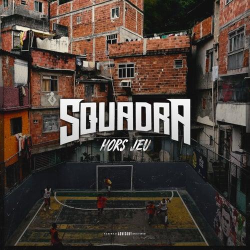 Hors-jeu - Single by Squadra