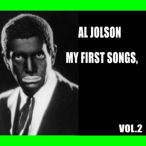 Al Jolson / My First Songs, Vol. 2 by Al Jolson
