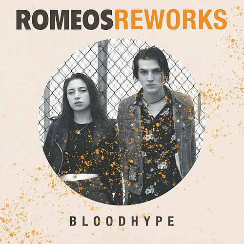 Romeos Reworks by Bloodhype