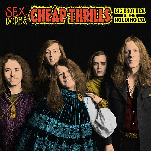 Sex, Dope & Cheap Thrills by Janis Joplin