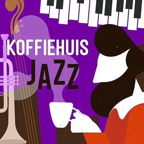 Koffiehuis Jazz von Various Artists