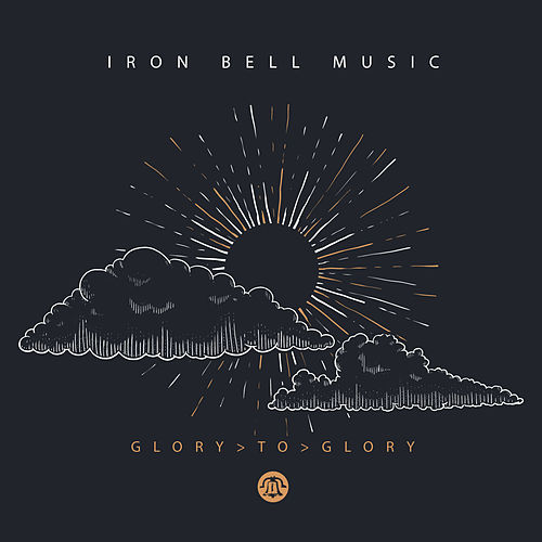 Glory to Glory by Iron Bell Music