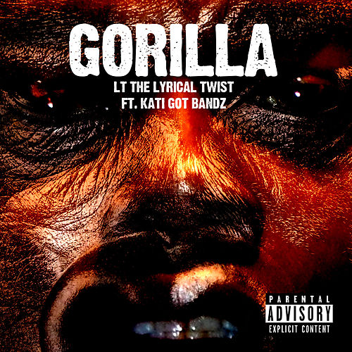 Gorilla von L.T The Lyrical Twist