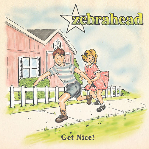 Get Nice! von Zebrahead