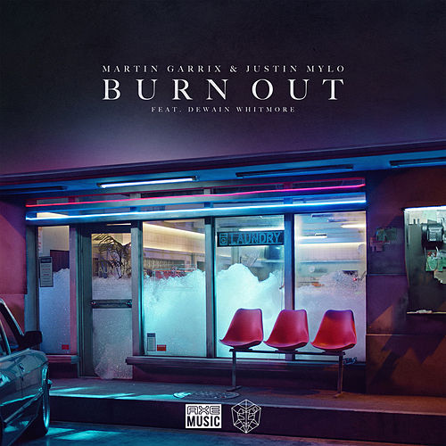 Burn Out (feat. feat. Dewain Whitmore) by Martin Garrix & Justin Mylo