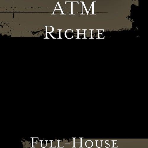 Full-House de ATM Richie
