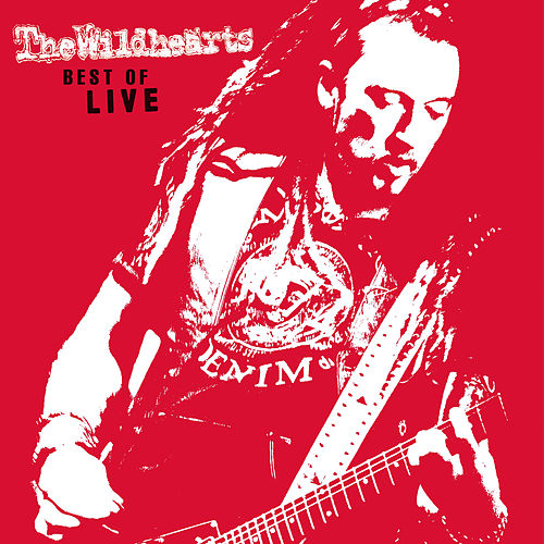 Best of Live von The Wildhearts