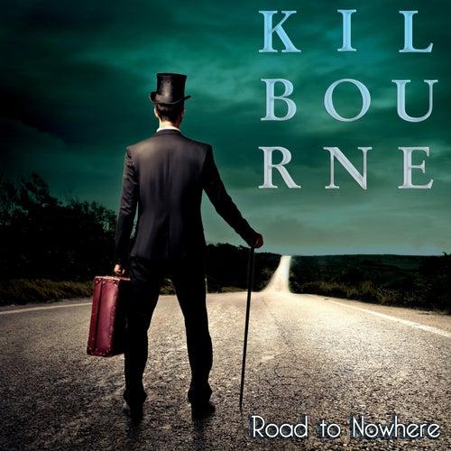 Road to Nowhere de Kilbourne