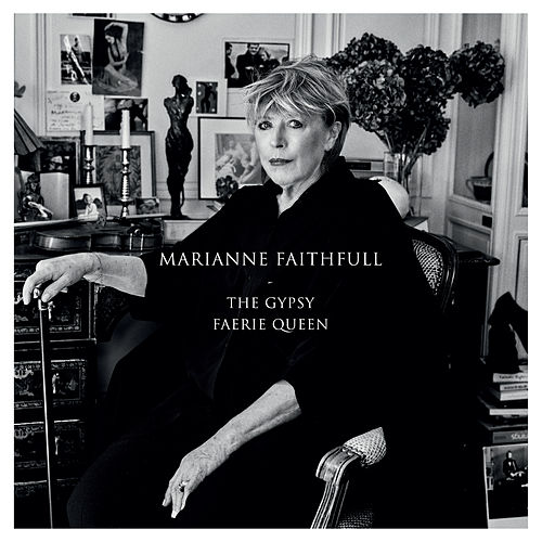 The Gypsy Faerie Queen de Marianne Faithfull