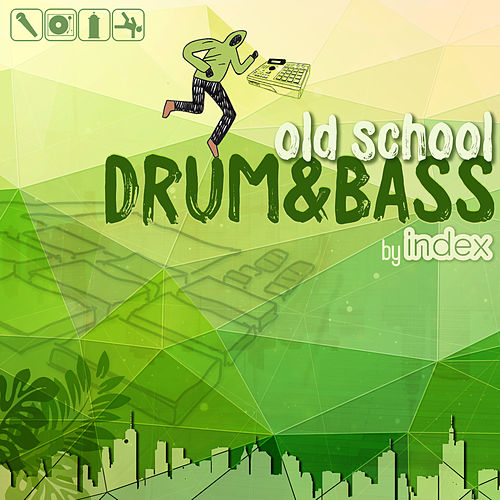 Old School Drum & Bass de Index