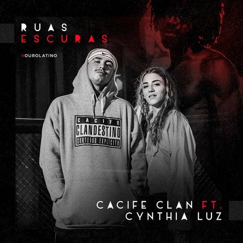 Ruas Escuras by Cacife Clandestino
