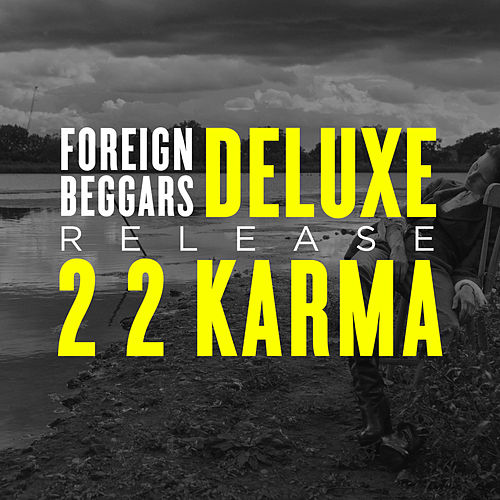2 2 Karma (Deluxe Version) von Foreign Beggars