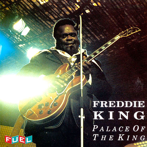 Palace of the King by Freddie King