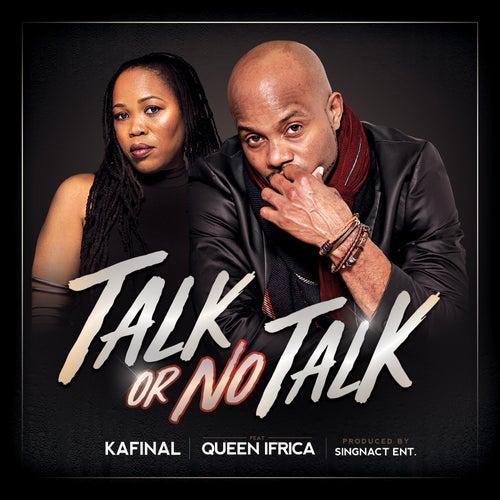 Talk or No Talk by Kafinal