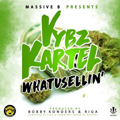 Massive B Presents: WHATUSELLIN' by VYBZ Kartel