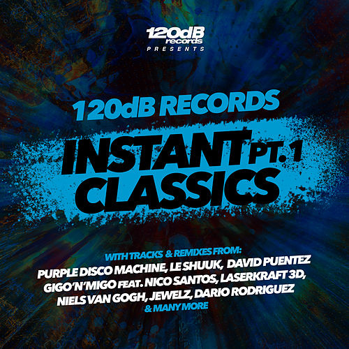 120dB Records Instant Classics Pt.1 von Various Artists