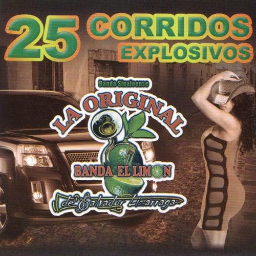 25 Corridos Explosivos by La Original Banda El Limón