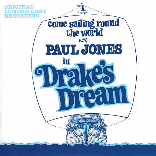 Drake's Dream - Come Sailing Round the World with Paul Jones in Drake's Dream von Various Artists