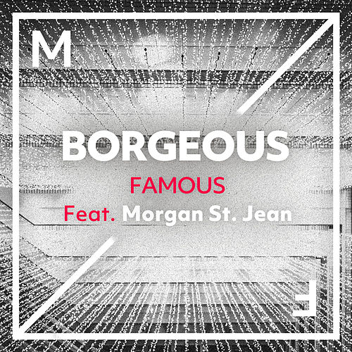 Famous by Borgeous
