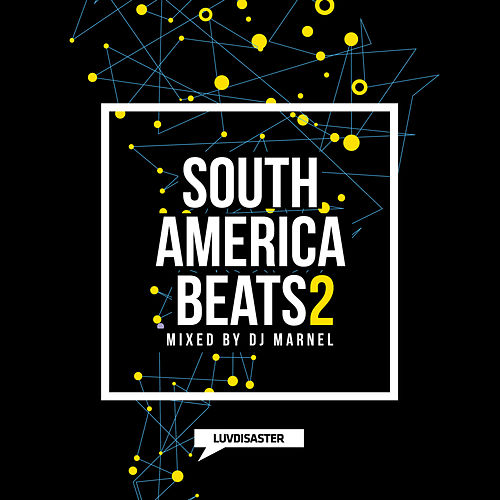 South America Beats Vol. 2 (Mixed by DJ Marnel) von Various Artists