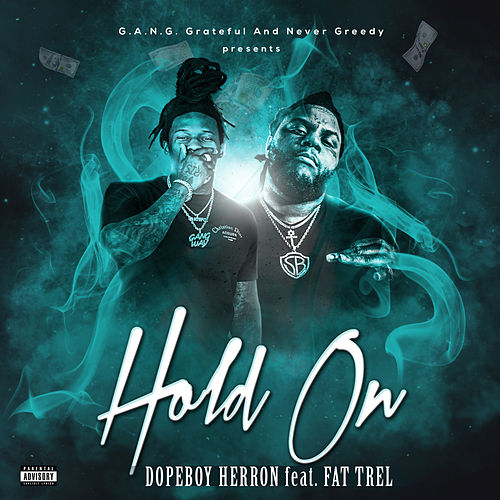 Hold On de Dopeboy Herron