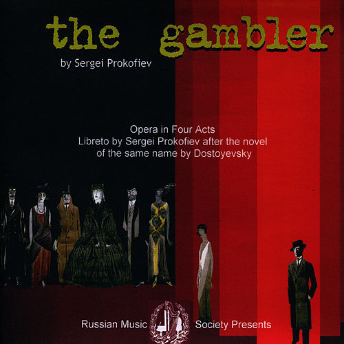 Prokofiev: The Gambler by Bolshoi Theater Orchestra