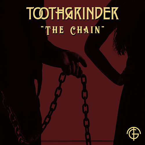 The Chain de Toothgrinder