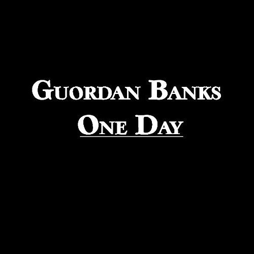 One Day - Single by Guordan Banks