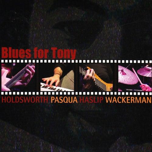 Blues For Tony fra Allan Holdsworth