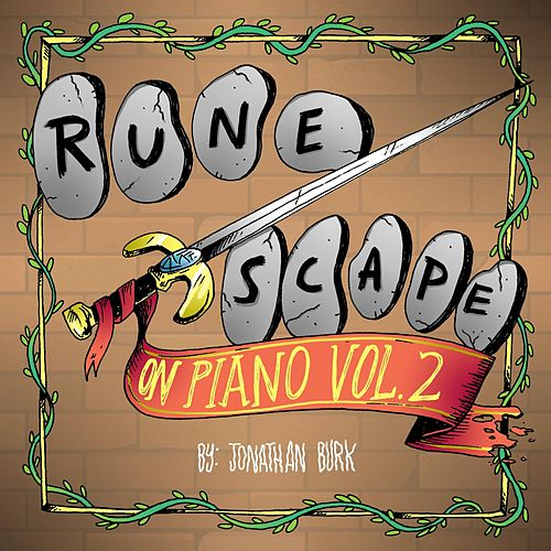 Runescape on Piano, Vol. 2 von Jonathan Burk