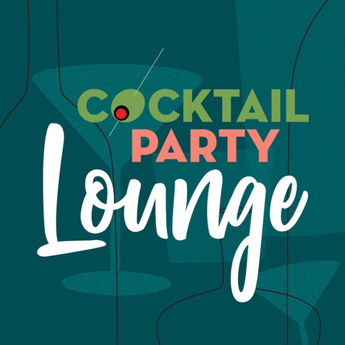 Cocktail Party Lounge by Various Artists