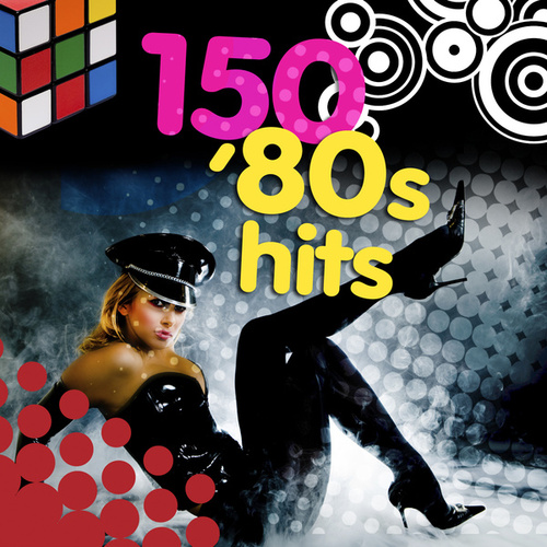150 '80s Hits (Re-Recorded / Remastered Versions) von Various Artists