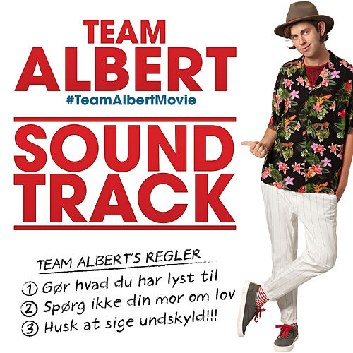 Team Albert (From The 'Team Albert' Soundtrack) by Various Artists