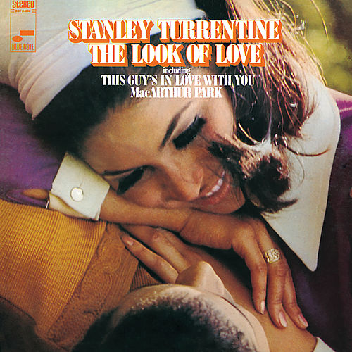The Look Of Love by Stanley Turrentine