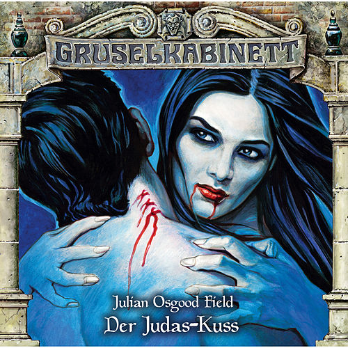 Folge 141: Der Judas-Kuss von Gruselkabinett