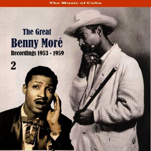 The Music of Cuba - The Great Benny Moré / Recordings 1953 - 1959, Volume 2 de Beny More